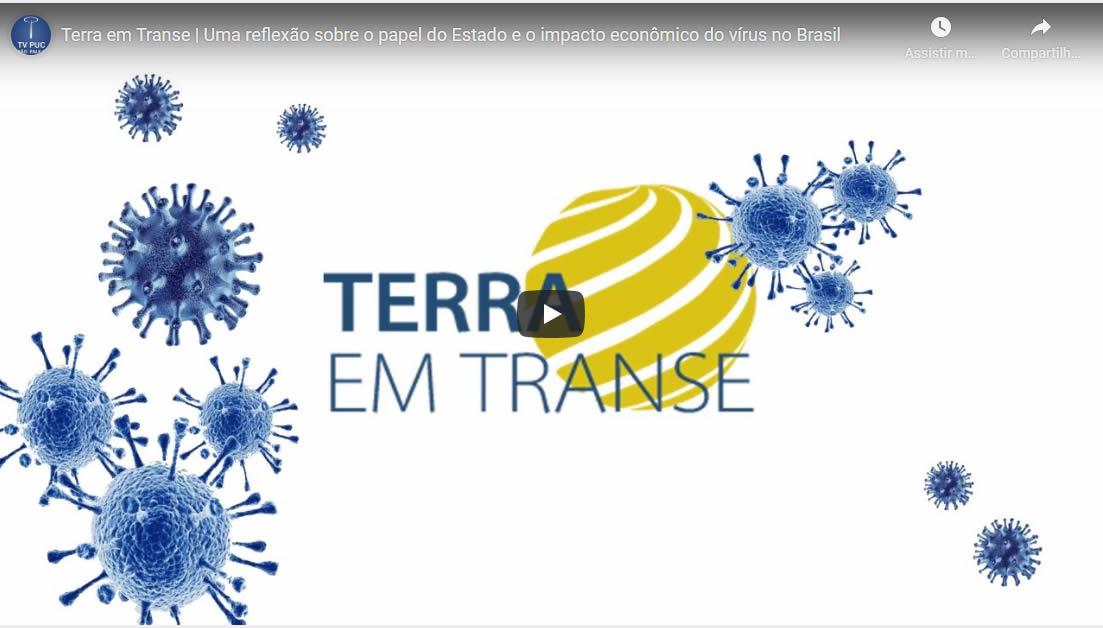 Embedded thumbnail for Uma reflexão sobre o papel do Estado e o impacto econômico do vírus no Brasil