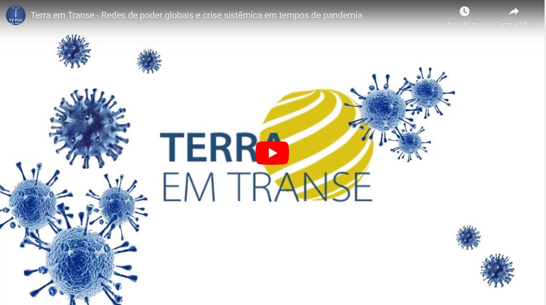 Embedded thumbnail for Redes de poder globais e crise sistêmica em tempos de pandemia