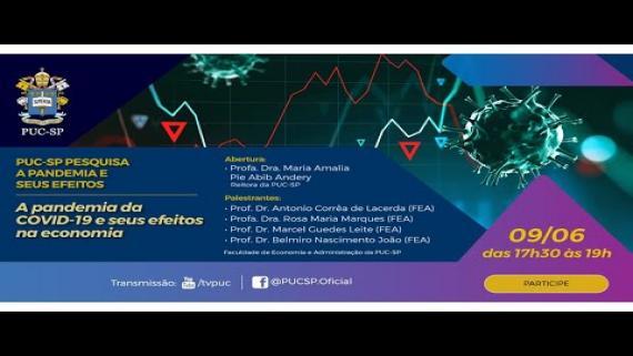 "Embedded thumbnail for ""A pandemia da COVID-19 e seus efeitos na economia"": evento de abertura"